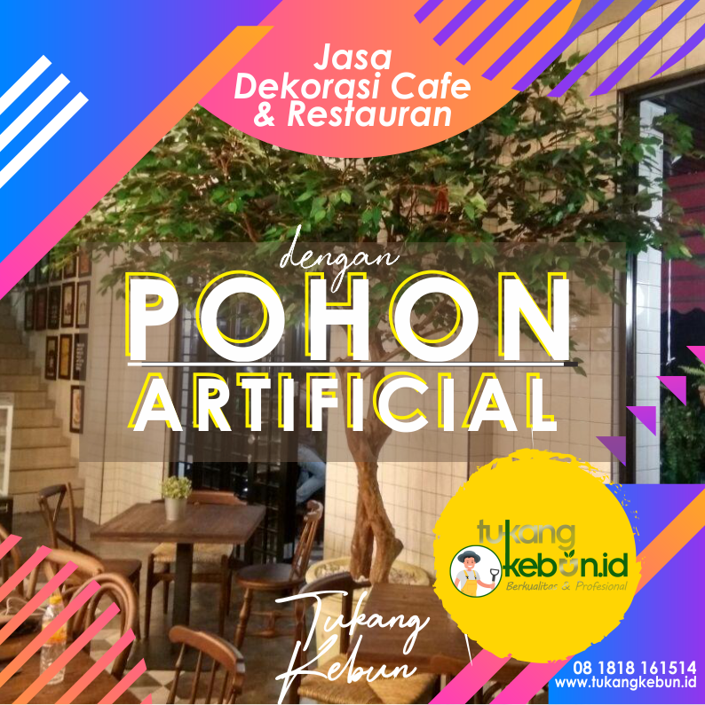 jasa dekorasi Cafe & restauran pohon artificial
